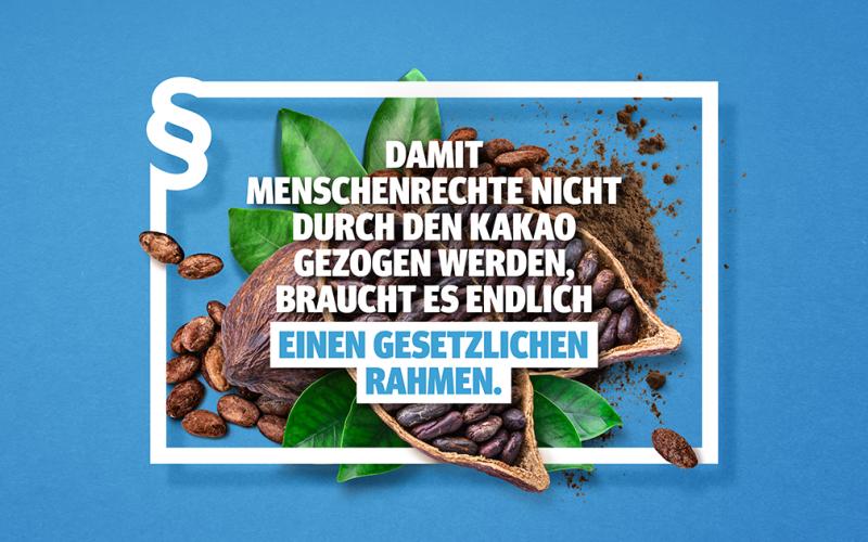 Damit Menschenrechte nicht durch den Kakao gezogen werden